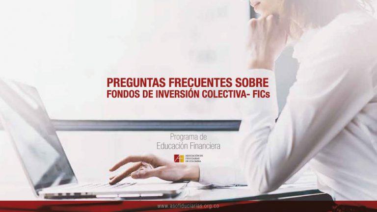 Preguntas Frecuentes sobre los Fondos de Inversión Colectiva - FICs
